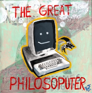 [Digital philosopher]